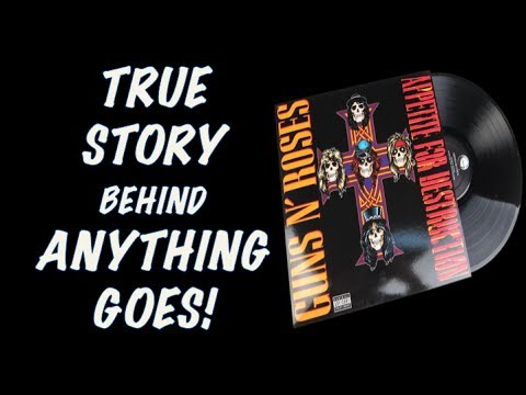 Guns N' Roses: The True Story Behind Anything Goes Appetite for Destruction!