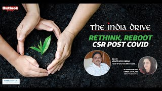 The India Drive: Rethink, Reboot CSR—Post COVID with Vinod Kulkarni, Tata Motors