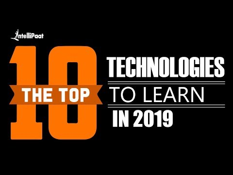 Download Top 10 Technologies To Learn In 2019 | Trending Technologies | Intellipaat HD Mp4 3GP Video and MP3