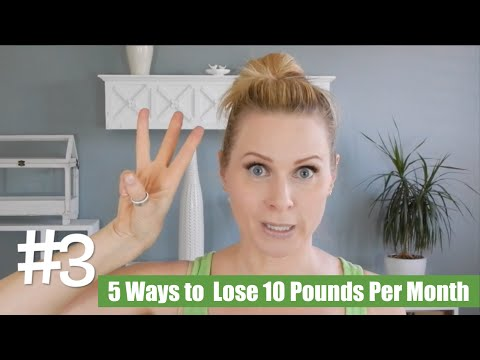 Video 5 Simple Ways To Lose 10 Pounds Per Month | skip2mylou