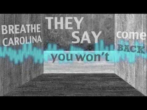 They Say You Won't Come Back - Breathe Carolina
