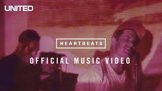 Heartbeats Music Video - Hillsong UNITED