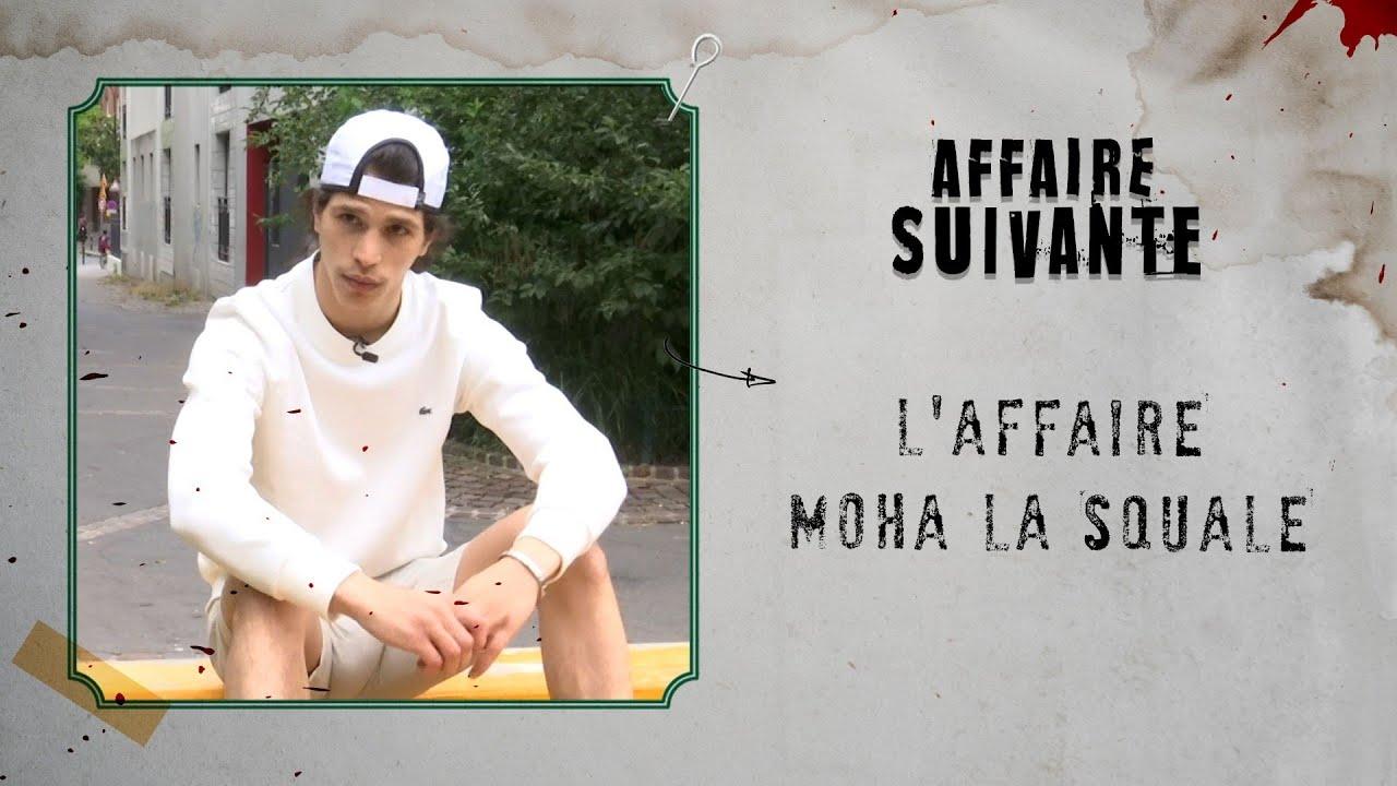 L'affaire Moha La Squale