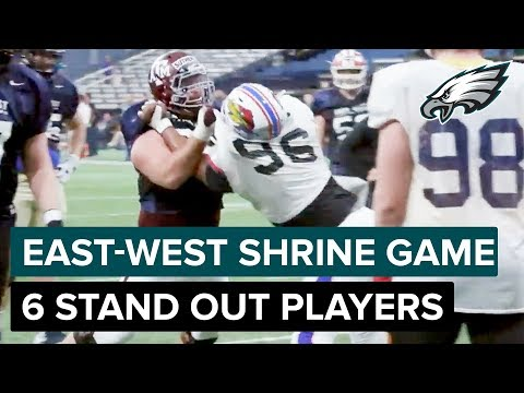 Six Players That Stood Out at East-West Shrine Game   Philadelphia Eagles