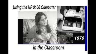 Vintage 1968 - 1970:  Hewlett-Packard's 9100 Computer (Calculator) teaching, learning aids