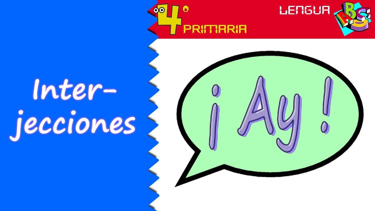 Lengua Castellana. 4º Primaria. Tema 10. Las interjecciones