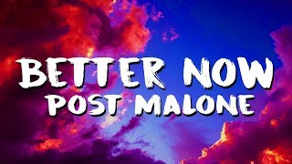 Post Malone   Better Now (LyricsLyric Video)