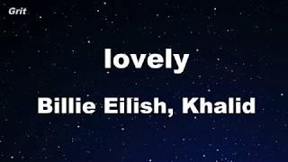 Lovely   Billie Eilish, Khalid Karaoke 【No Guide Melody】 Instrumental