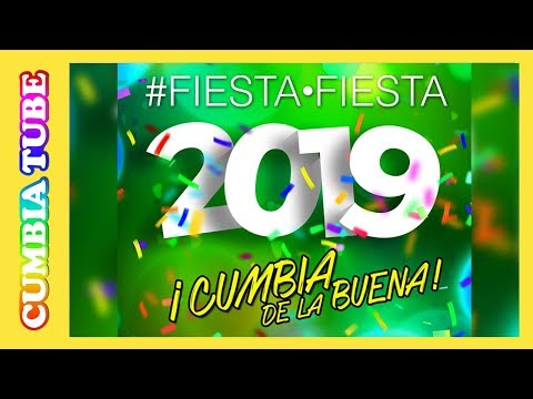 Fiesta, Fiesta 2019 ¡Cumbia De La Buena! | Disco Completo Cumbia Tube