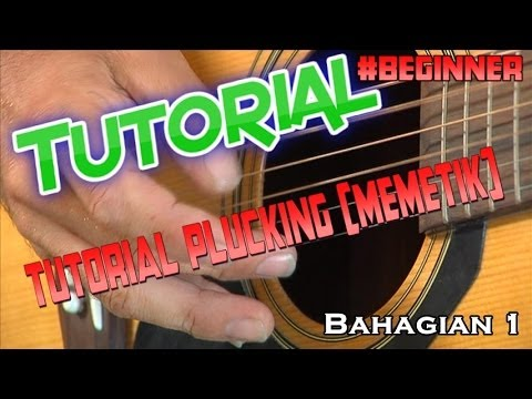 Video Tutorial Cara Memetik Gitar (plucking.Alief.O.Ice)