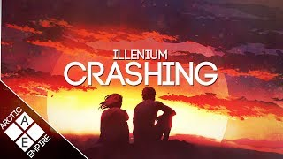 Illenium   Crashing [Lyrics] Ft. Bahari | Chill
