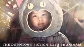THE DOWNTOWN FICTION - A Wonderful Surprise [AUDIO]