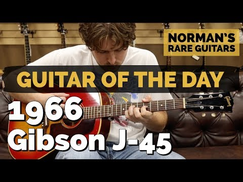 Guitar of the Day: 1966 Gibson J-45 | Norman's Rare Guitars