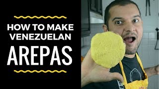 HOW TO MAKE AREPAS! By a Venezuelan in New York