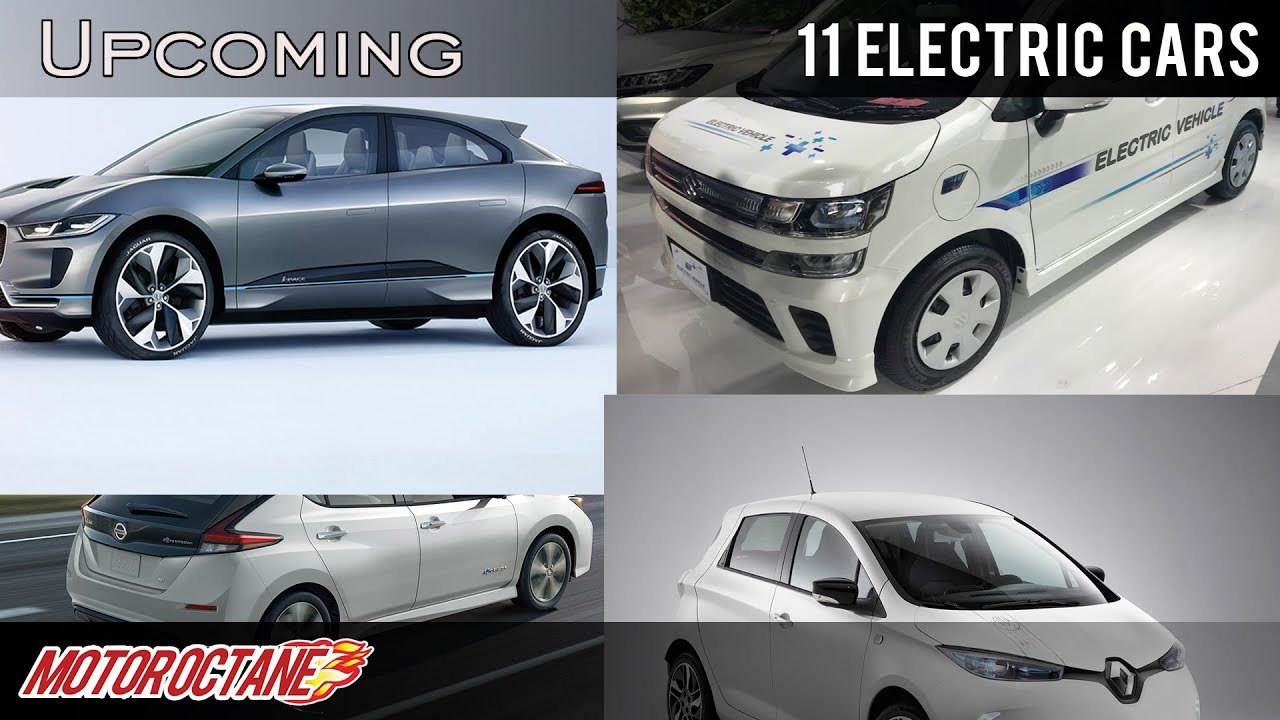 Motoroctane Youtube Video - 11 Electric cars coming to India 2019 | Hindi | MotorOctane