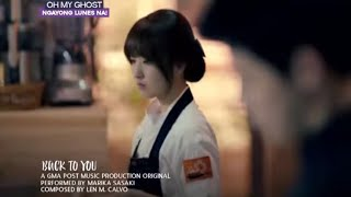 Oh My Ghost OST: Back to You (GMA)
