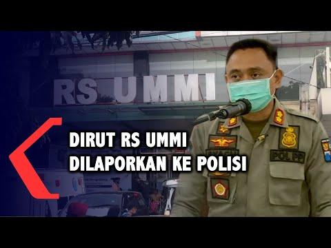 dirut rs ummi dilaporkan ke polisi oleh satgas covid- kota bogor