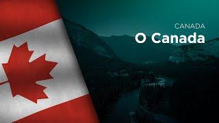 National Anthem of Canada - O Canada