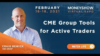 CME Group Tools for Active Traders