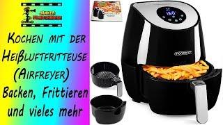 Kochen mit der Heißluftfritteuse Airfryer von MONZANA Touchdisplay