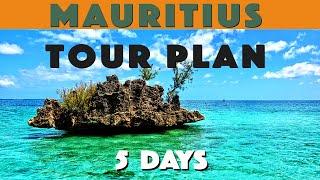 Mauritius Tour Plan