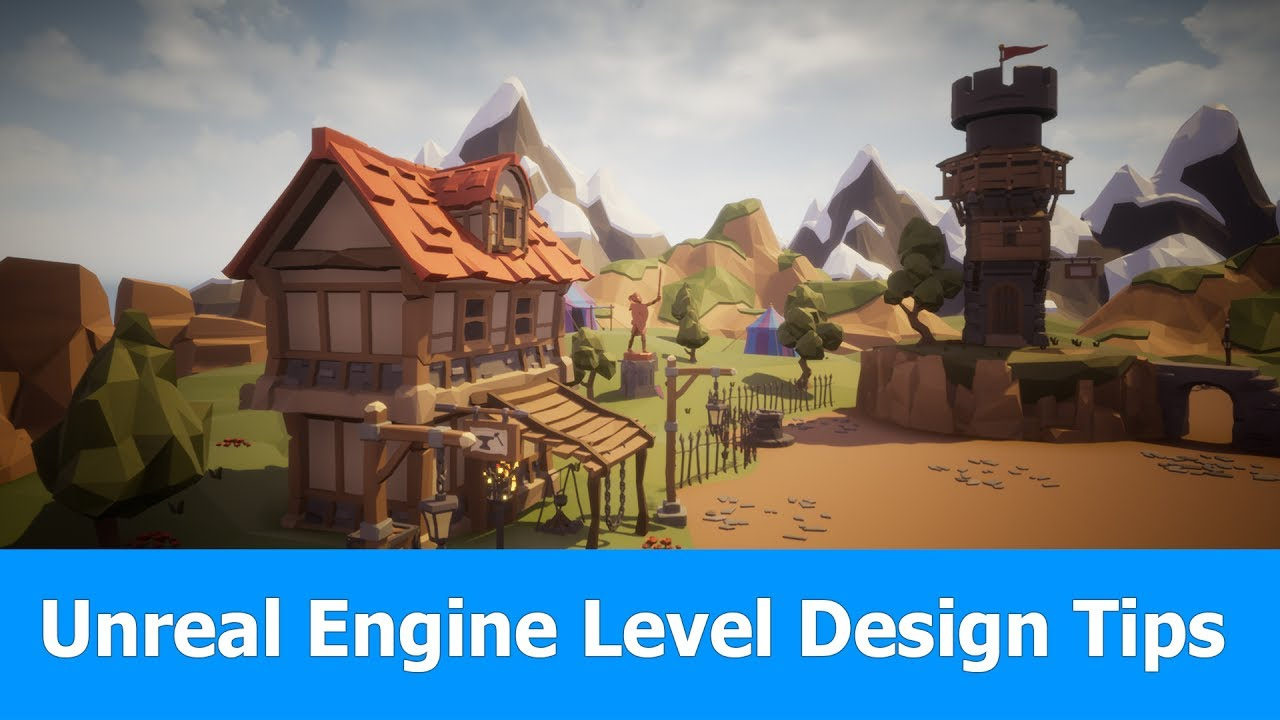 Unreal Engine 4 Level Design | Tutorial & Tips (UE 4.15)