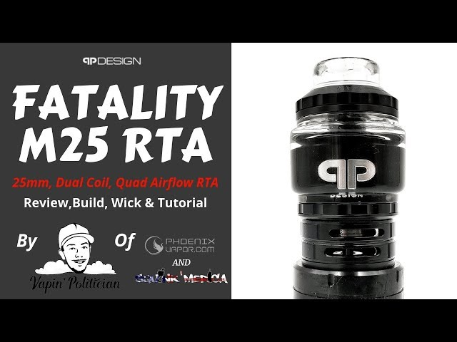Fatality M25 RTA by QP Design - Best Dual Coil RTA!? Innovation everywhere!
