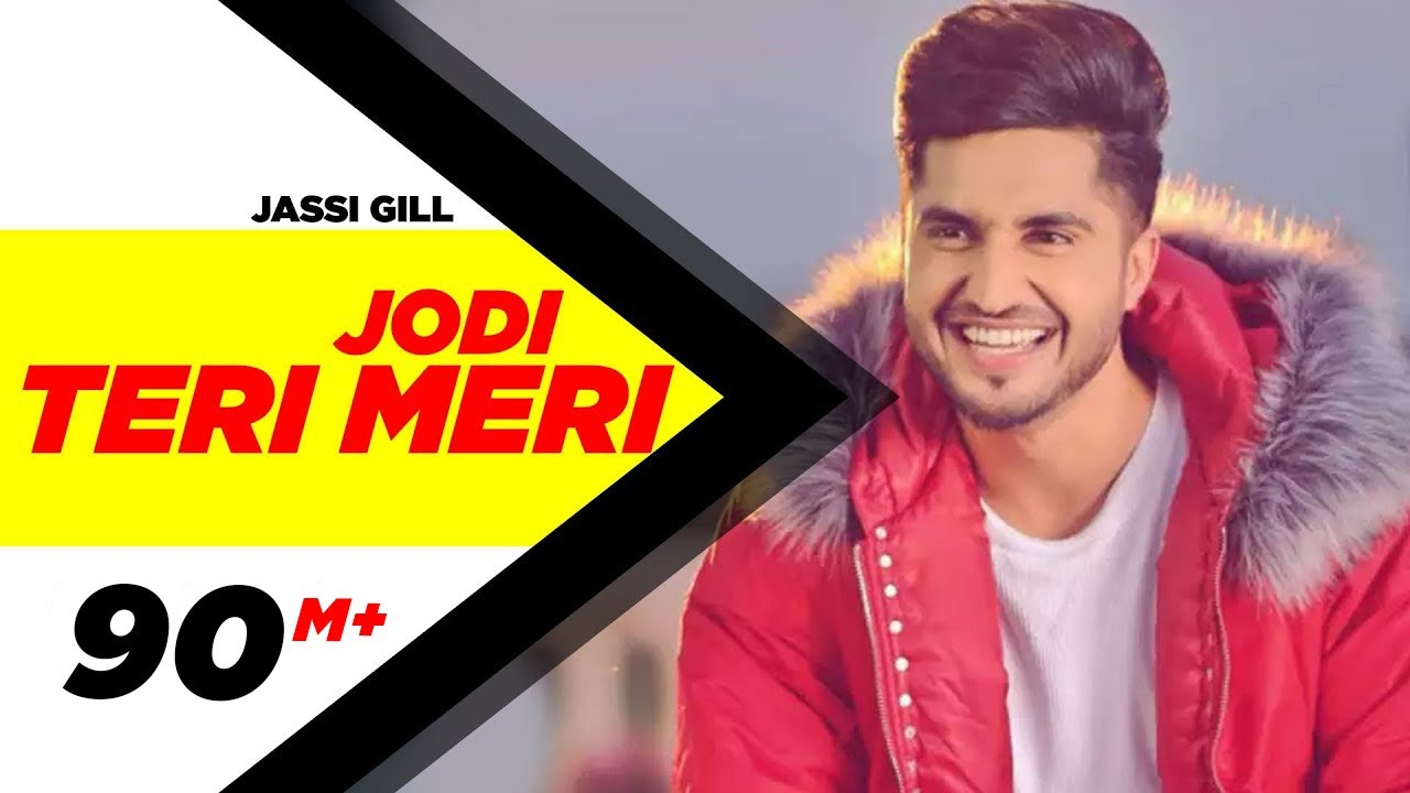 Jodi Teri Meri - jassi gill new song