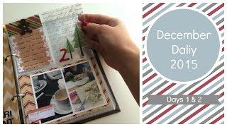 Mi December Daily paso a paso. Días 1 y 2. El Décimo de Navidad. Episodio Extra.