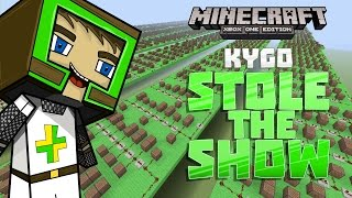 STOLE THE SHOW - Kygo  Minecraft Xbox One Noteblock Song