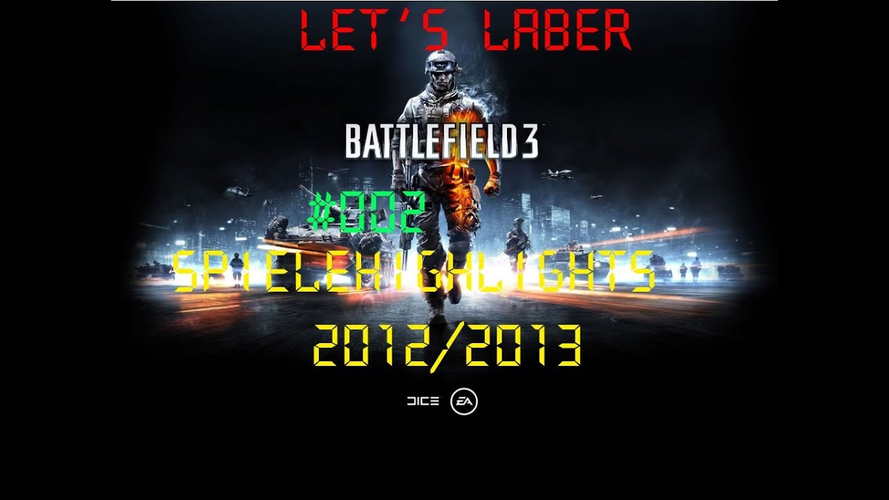Lets Laber Together #002 - Spielehighlights 2012/13 2/2