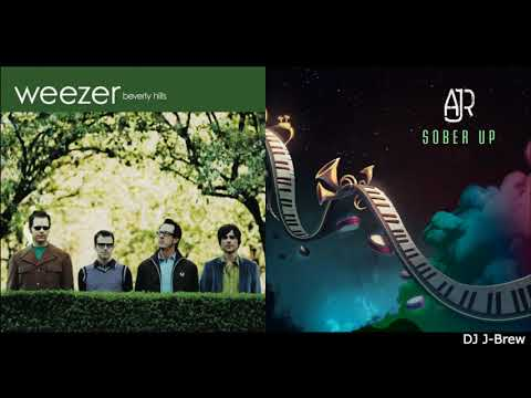 Sober Up Beverly Hills (AJR Ft. Rivers Cuomo Vs. Weezer)