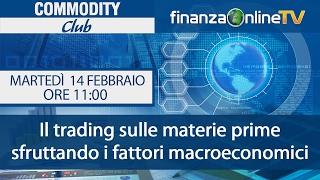 Commodity Club - puntata del 14/02/2017