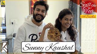 Sunny Kaushal | Spill The Tea With Sneha | Bhangra Paa Le | Film Companion