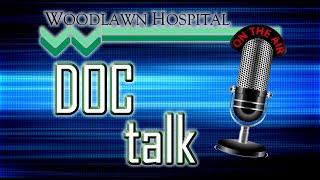 Doc Talk - Dr.Seward - 6-24-19