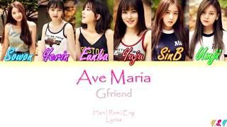 GFRIEND (여자친구) - AVE MARIA (두손을모아) Han Rom Eng Lyrics