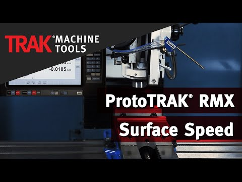 Surface Speed | ProtoTRAK RMX CNC | Mill Programming