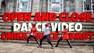 Open & Close  Mr Eazi VIRAL DANCE VIDEO Ft Diplo  @unikkdance254 @mreazi @diplo