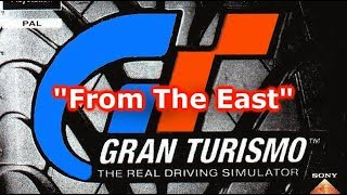 Gran Turismo 1 Soundtrack - From The East [Enhanced]