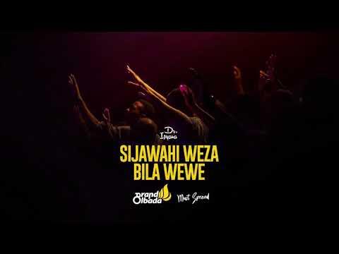 Sijawahi Weza Bila Wewe
