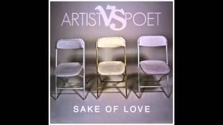 Sake Of Love - Artist Vs Poet (Sake Of Love)