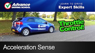 Acceleration Sense  |  Learn to drive: Expert skills