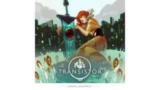 Transistor Original Soundtrack - Full Album