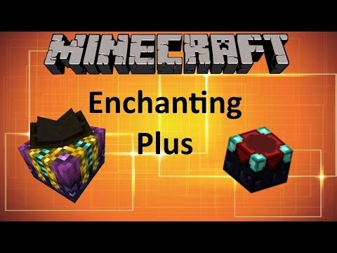 ENCHANTING PLUS MOD - MINECRAFT 1.10.2