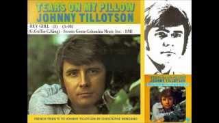 HEY GIRL - JOHNNY TILLOTSON - 1970