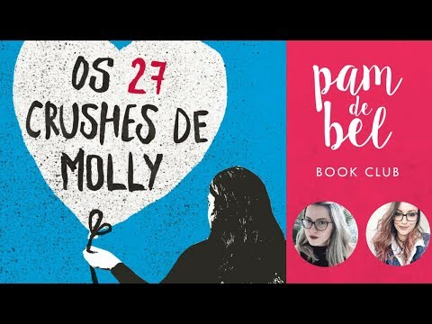 OS 27 CRUSHES DE MOLLY | Live de Discussão #PamDeBel