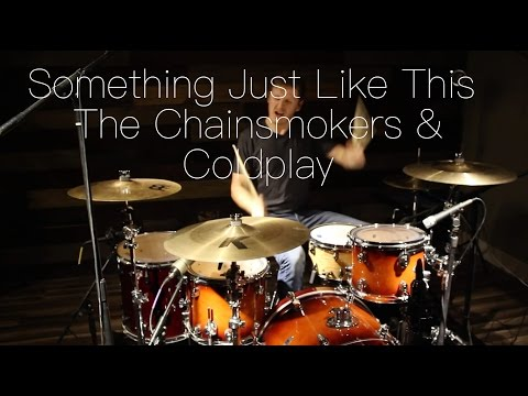 Something Just Like This - The Chainsmokers & Coldplay - Drum Cover Mp3