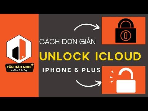 Hướng Dẫn Mở Khoá iCloud iPhone 6 6 Plus 6s 6s Plus  Miễn Phí Bằng Bypass