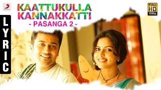 Kaattukulla Kannakkatti - Audio Song - Pasanga 2