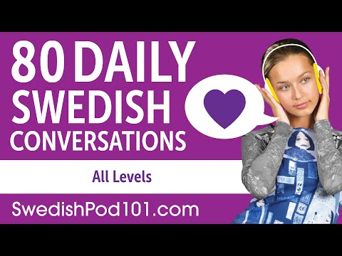 2 Hours of Daily Swedish Conversations - Swedish Practice for ALL Learners